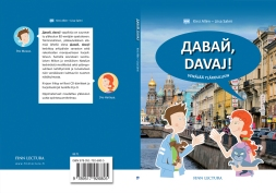 "Cover and lay-out design and illustrations for ""Davaj"" Russian study book. Published by Finn Lectura 2015."