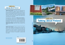 "Cover and lay-out design for ""Talking about Finland"" by Russell Snyder. Published by Finn Lectura 2009."
