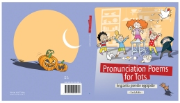 "Illustrations and book design for ""Pronunciation Poems for Tots"" by Candy Kallio. Published by Finn Lectura, 2011."